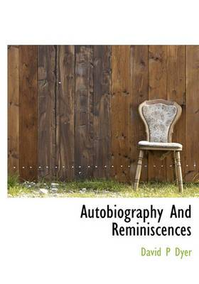 Autobiography and Reminiscences