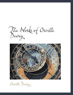 The Works of Orville Dewey