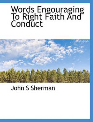 Words Engouraging to Right Faith and Conduct