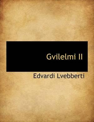 Gvilelmi II