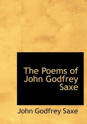 The Poems of John Godfrey Saxe