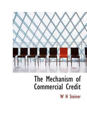 The Mechanism of Commercial Credit