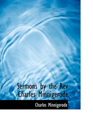 Sermons by the REV Charles Minnigerode