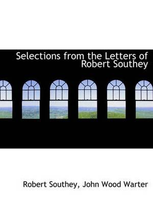Selections from the Letters of Robert Southey