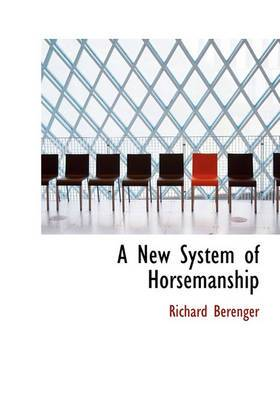 A New System of Horsemanship