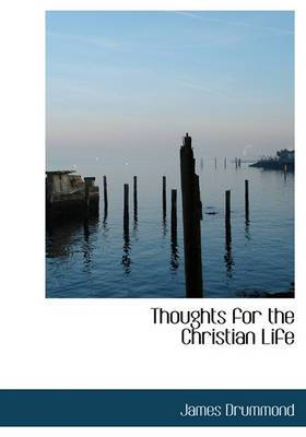 Thoughts for the Christian Life