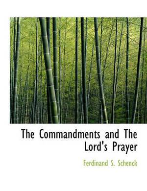 The Commandments and the Lord's Prayer