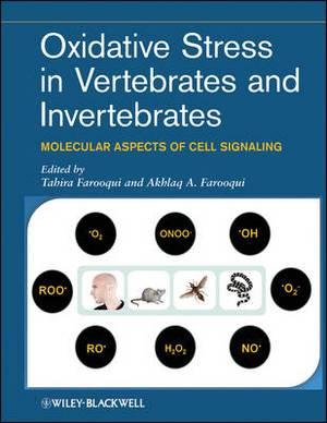 Oxidative Stress in Vertebrates and Invertebrates: Molecular Aspects of Cell Signaling
