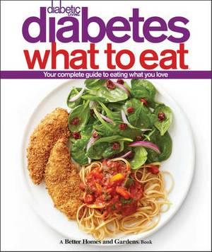 Diabetic Living Diabetes What to Eat