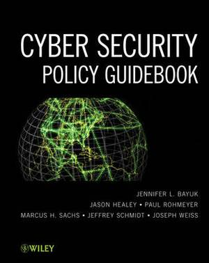 Cybersecurity Policy Guidebook: An Introduction
