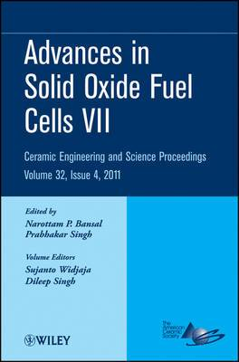 Advances in Solid Oxide Fuel Cells VII