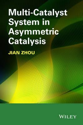 Multicatalyst System in Asymmetric Catalysis