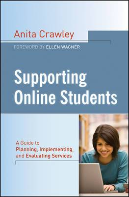 Supporting Online Students: A Practical Guide to Planning, Implementing, and Evaluating Services