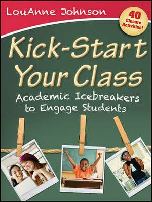 Kick-Start Your Class: Academic Icebreakers to Engage Students