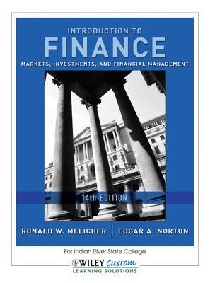Introduction to Finance for Indian River State College: Markets, Investments, and Financial Management