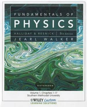 Fundamentals of Physics, Volume 1: Chapters 1-17