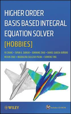 Higher Order Basis Based Integral Equation Solver (HOBBIES)