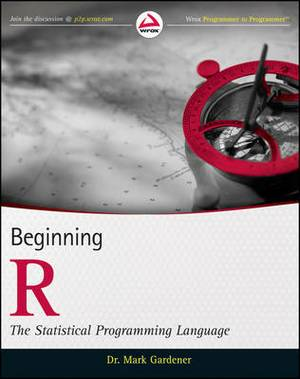 Beginning R: The Statistical Programming Language