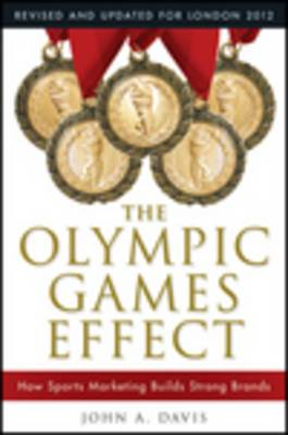 The Olympic Games Effect: The Value of Sports Marketing in Creating Successful Brands