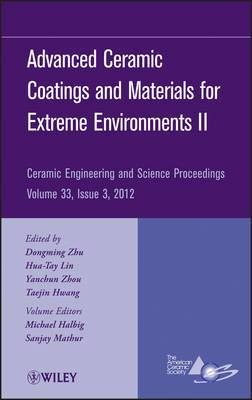 Advanced Ceramic Coatings and Materials for Extreme Environments II
