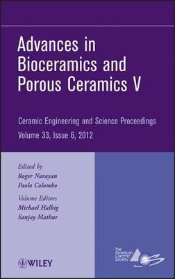 Advances in Bioceramics and Porous Ceramics V