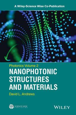 Nanophotonic Structures and Materials: Volume 2