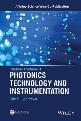 Photonics: Scientific Foundations, Technology, and Application: Volume 3