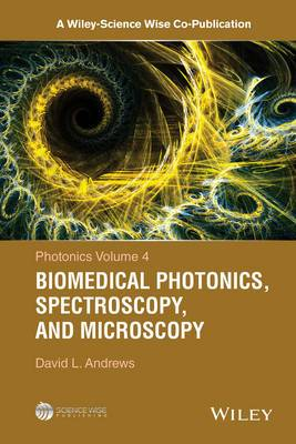 Photonics: Scientific Foundations, Technolgy and Applications : Biomedical Photonics, Spectroscopy, and Microscopy: Volume 4