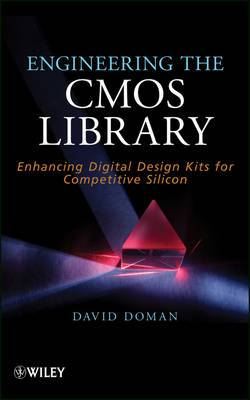 Engineering the CMOS Library: Enhancing Digital Design Kits for Competitive Silicon