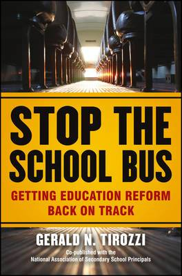 Stop the School Bus: Getting Education Reform Back on Track