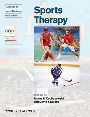 Handbook of Sports Medicine and Science: Organization and Operations Sports Therapy