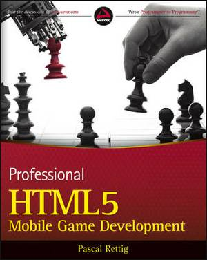 Professional HTML5 Mobile Game Development