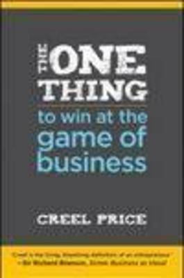 The One Thing to Win at the Game of Business: Master the Art of Decisionship - The Key to Making Better, Faster Decisions