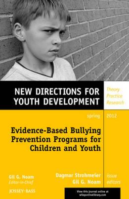 Evidence-Based Bullying Prevention Programs for Children and Youth: New Directions for Youth Development