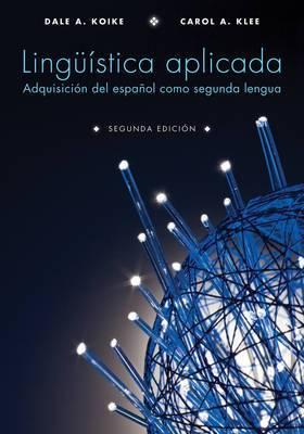 Linguistica aplicada: Adquisicion del espanol como segunda lengua