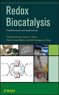 Redox Biocatalysis: Fundamentals and Applications