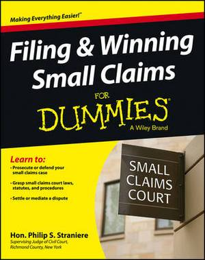 Filing & Winning Small Claims For Dummies