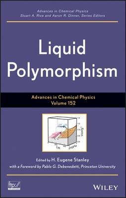 Advances in Chemical Physics: Liquid Polymorphism