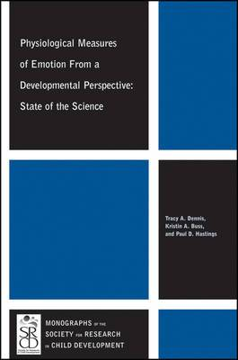 Physiological Measures of Emotion From a Developmental Perspective: State of the Science