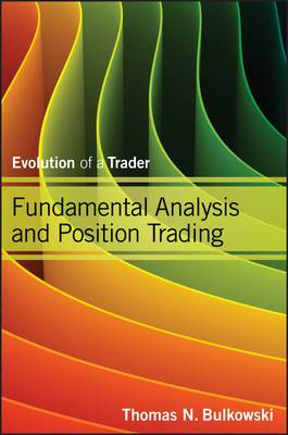 Fundamental Analysis and Position Trading: v. 2: Swing and Day Trading