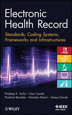 Electronic Health Records: Standards, Coding Systems, Frameworks, and Infrastructures