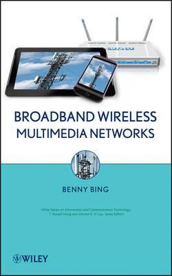 Broadband Wireless Multimedia Networks