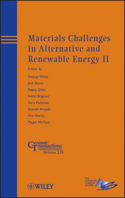 Materials Challenges in Alternative and Renewable Energy II