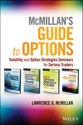 McMillan's Guide to Options: Volatility and Option Strategies Seminars for Serious Traders
