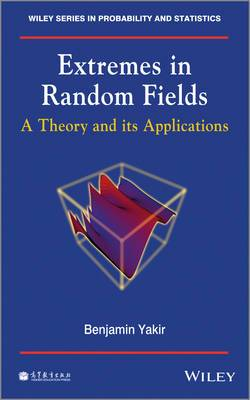 Extremes in Random Fields: A Theory and Its Applications