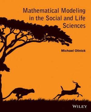 Mathematical Modeling in the Social and Life Sciences 1E
