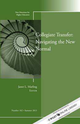 Collegiate Transfer: Navigating the New Normal - New Directions for Higher Education