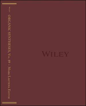 Organic Syntheses, Volume 89