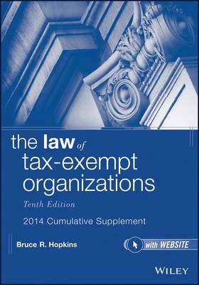The Law of Tax-Exempt Organizations, 2014 Cumulative Supplement