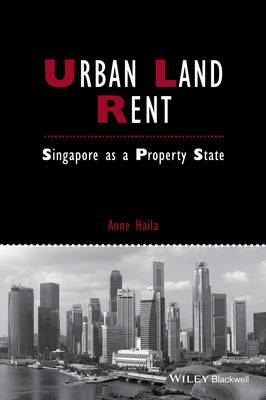 Urban Land Rent: Singapore as a Property State
